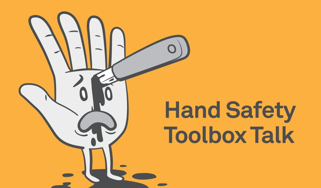 Hand Safety Toolbox Talk