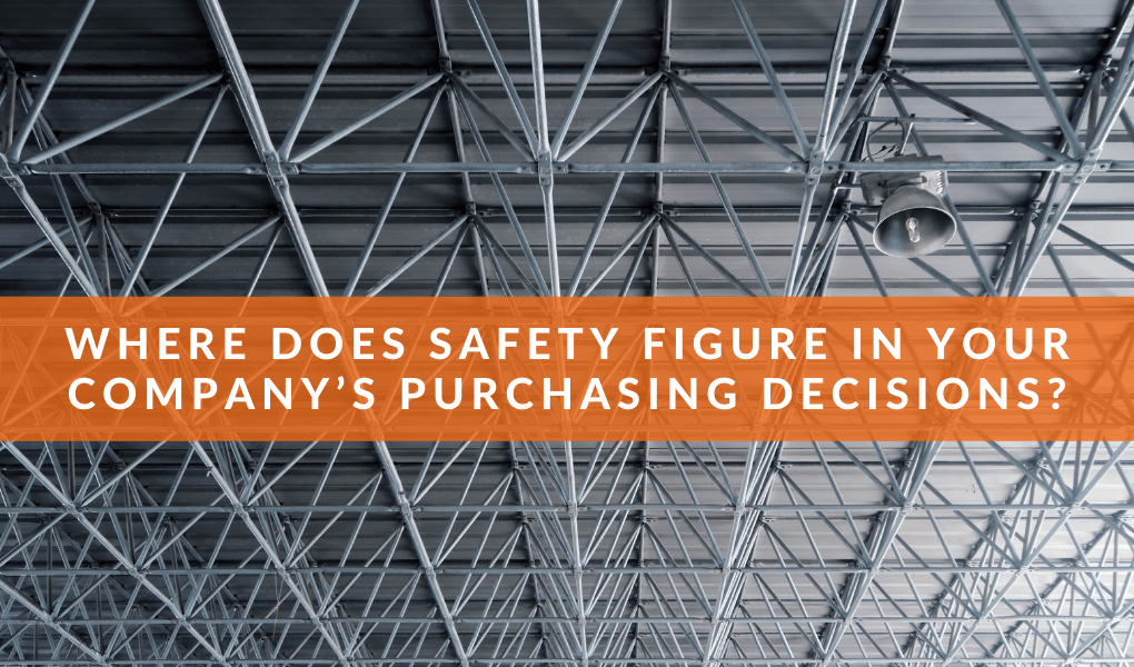 Where Does Safety Figure in Your Company's Purchasing Decisions?
